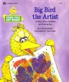Big Bird The Artist - Liza Alexander, Tom Cooke, Jim Henson
