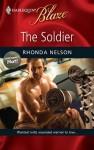 The Soldier (Harlequin Blaze) - Rhonda Nelson