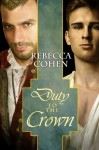 Duty to the Crown - Rebecca Cohen