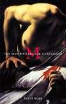 M: The Man Who Became Caravaggio - Peter Robb