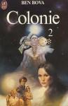Colonie 2 - Ben Bova