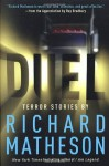 Duel: Terror Stories by Richard Matheson - Ray Bradbury, Richard Matheson