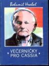 Večerníčky pro Cassia: eseje - Bohumil Hrabal