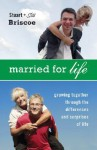 Married for Life: Growing Together Through the Differences and Surprises of Life - Stuart Briscoe, Jill Briscoe