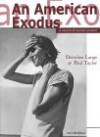 An American Exodus: A Record of Human Erosion - Dorothea Lange & Paul Taylor - Dorothea Lange, Paul Schuster Taylor, Henry Mayer, Paul Taylor