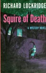 Squire of Death - Richard Lockridge