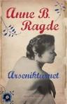 Arseniktårnet - Anne B. Ragde