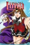 Amazing Agent Luna Vol. 4 - Nunzio DeFilippis, Christina Weir, Shiei