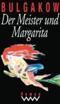 Der Meister und Margarita - Mikhail Bulgakov, Ralf Schröder