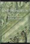 Computingfailure.com: War Stories from the Electronic Revolution - Robert L. Glass