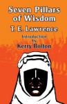 Seven Pillars of Wisdom - T.E. Lawrence, Kerry Bolton