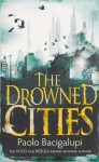 Drowned Cities - Paolo Bacigalupi