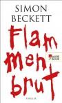 Flammenbrut (German Edition) - Simon Beckett, Michaela Link