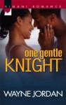 One Gentle Knight - Wayne Jordan