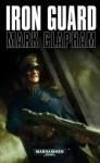 Iron Guard - Mark Clapham