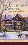 Christmas Memories at Grace Chapel Inn - Guideposts Books