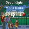 Good Night White House - Adam Gamble, Cooper Kelly