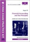 CIMA Exam Practice Kit Financial Accounting and Tax Principles Paper P7 - Dak Patel, Colin Channer
