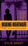 Waking Nightmare - Kylie Brant
