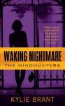 Waking Nightmare - Kylie Brant