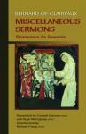Bernard Of Clairvaux: Miscellaneous Sermons (Sermones De Diversis) (Cistercian Fathers) - Bernard of Clairvaux, Conrad Greenia
