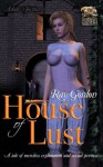 House of Lust (Ray Gordon Erotic eBooks) - Ray Gordon