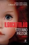 Il giocattolaio - Stefano Pastor