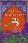 Exiles in America: A Novel - Christopher Bram