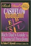 Rich Dad's Cashflow Quadrant: Rich Dad's Guide to Financial Freedom - Robert T. Kiyosaki, Sharon L. Lechter