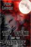 The Witch and the Vampire - Fawn Lowery