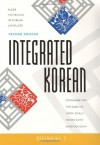 Integrated Korean: Beginning 2, 2nd Edition (KLEAR Textbooks in Korean Language) - Young-Mee Cho, Hyo Sang Lee, Carol Schulz, Ho-Min Sohn, Sung-Ock Sohn