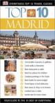 Madrid (Eyewitness Top 10 Travel Guides) - Melanie Rice, Edward Owen