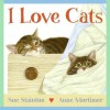 I Love Cats - Sue Stainton, Anne Mortimer