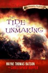 The Tide of Unmaking (The Berinfell Prophecies #3) - Wayne Thomas Batson, Christopher Hopper
