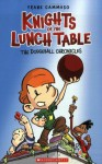Knights of the Lunch Table: No. 1 (The Dodgeball Chronicles) - Frank Cammuso