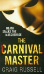 The Carnival Master - Craig Russell