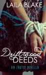 Driftwood Deeds - Laila Blake