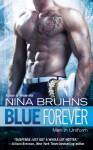 Blue Forever (Men in Uniform) - Nina Bruhns