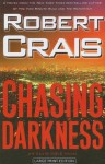 Chasing Darkness (Elvis Cole, #11) - Robert Crais