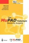 Das Mupad Tutorium: Deutsche Ausgabe - Christopher Creutzig, F. Postel