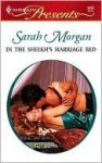 In The Sheikh's Marriage Bed (Harlequin Presents, #2453) - Sarah Morgan