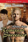 Reluctant Surrender (Alchemy Mates 1) - Jana Downs