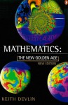Mathematics: The New Golden Age (Penguin Science) - Keith Devlin