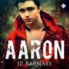 Aaron - J.P. Barnaby, Tyler Stevens