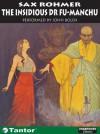The Insidious Dr. Fu Manchu - Sax Rohmer, John Bolen