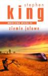 Ziemie jałowe (Mroczna Wieża, #3) - Stephen King