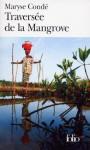 Traversee de la Mangrove (Folio) - Maryse Condé