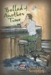 Ballad of Another Time: A Novel - José Luis González, Asa Zatz, Irene Vilar