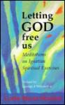 Letting God Free Us: Meditations on Ignatian Spiritual Exercises - Carlo Maria Martini