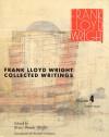 Frank Lloyd Wright Collected Writings: Volume 4, 1939-1949 - Kenneth Frampton, Frank Lloyd Wright, Bruce Brooks Pfeiffer